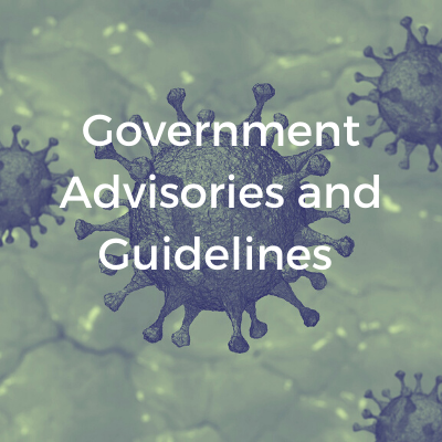 Government Advisories and Guidelines