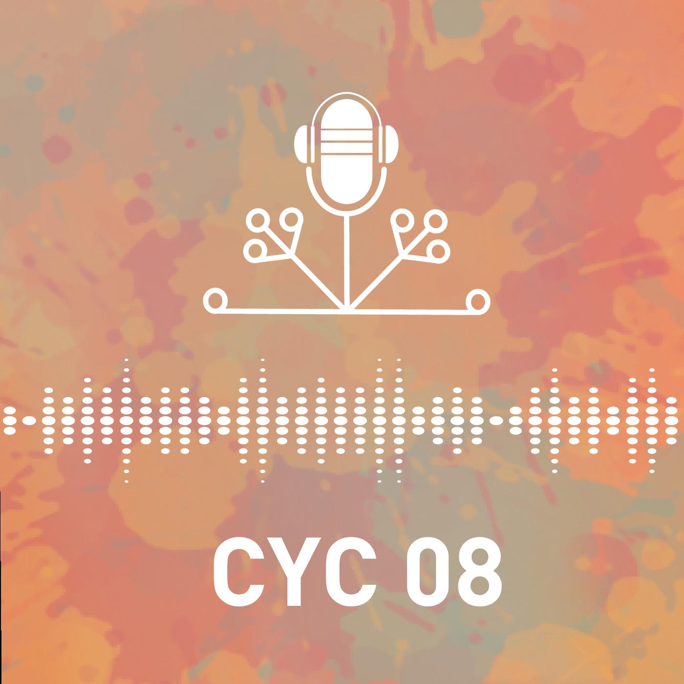 CYC Episode 08