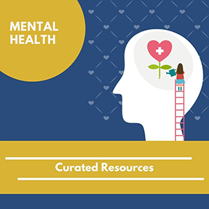 Curated Resources on Mental Health 1