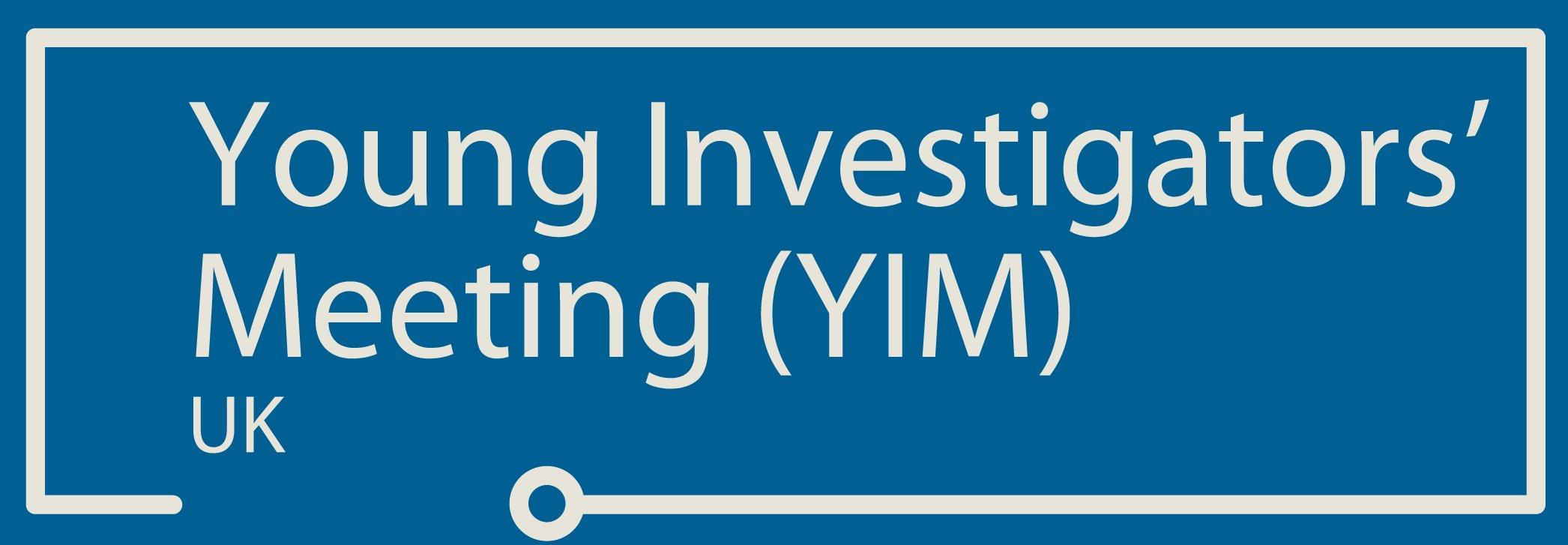 Inaugural Young Investigators' Meeting, UK